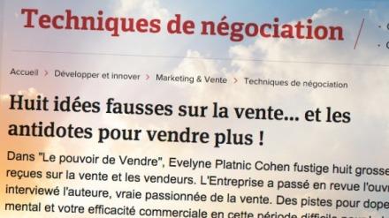http://lentreprise.lexpress.fr/negociation-commerciale/comment-vendre-plus-les-conseils-d-evelyne-platnic-cohen-booster-academy_30938.html?xtor=EPR-11-%5BENT_Zapping%5D-20131004--114835669@264526557-20131004063709